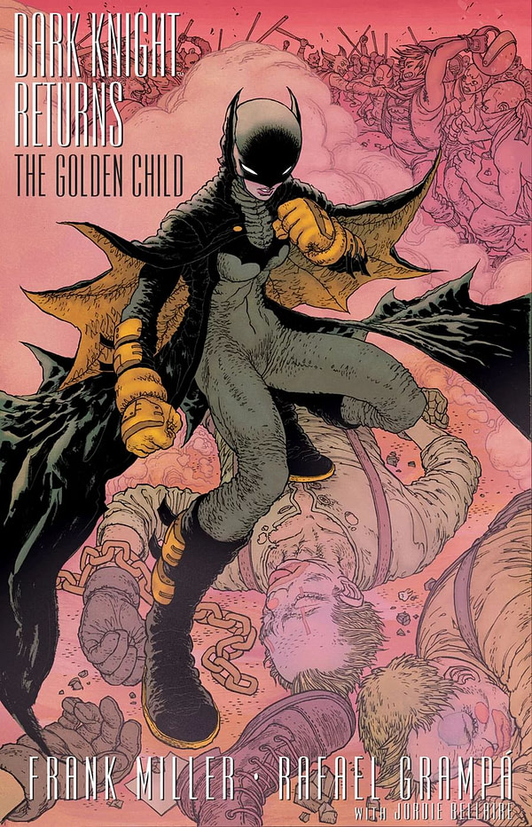 All The Tiered Covers for Dark Knight Returns: The Golden Child by Rafael Grampa, Paul Pope, Joelle Jones, Frank Miller, Andy Kubert
