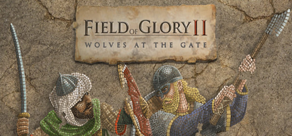 "Field of Glory II To Receive New ""Wolves At The Gate"" DLC"