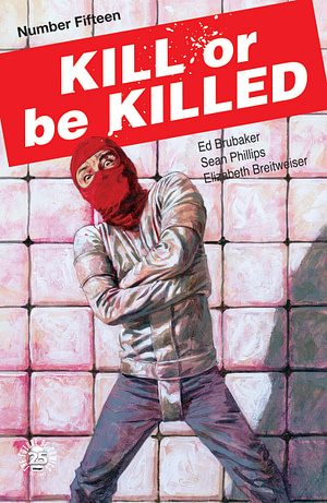 Kill Or Be Killed #15