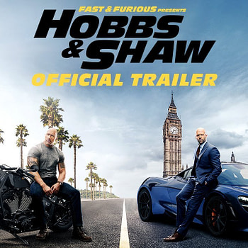 Fast & Furious Presents: Hobbs & Shaw - Official Trailer [HD]