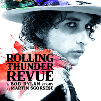 "Netflix Releases Trailer ""Rolling Thunder Review: A Bob Dylan Story by Martin Scorsese"""