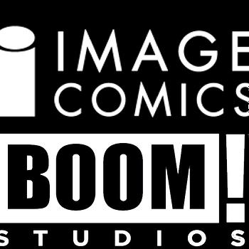 Fanboy Rampage: Image Comics Vs Boom Studios - What's a Comic Creator To Do?