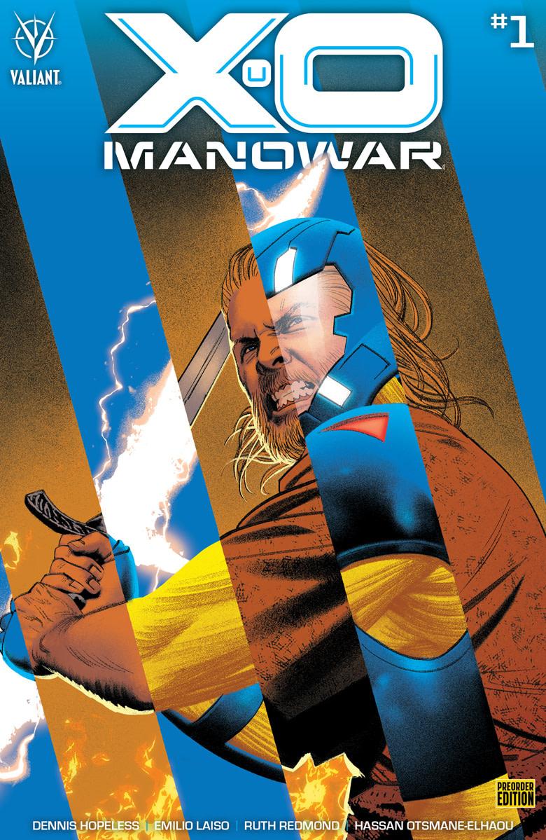 Christian Ward, Jeff Dekal, Rod Reis, Greg Smallwood, and Raúl Allén Cover X-O Manowar #1 in March