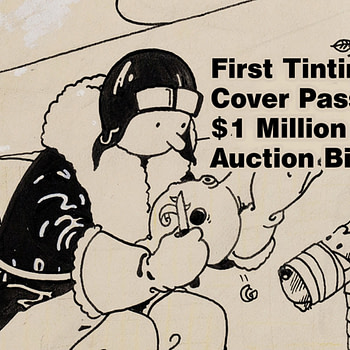First Tintin Cover Art by Hergé Bidding Passes $1 Million at Auction