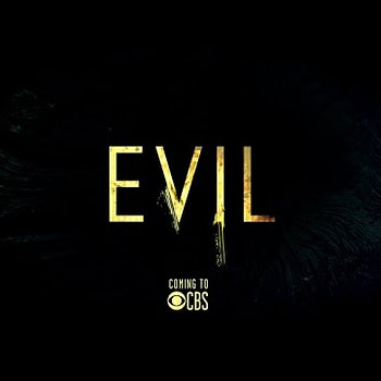Teaser For Evil On CBS