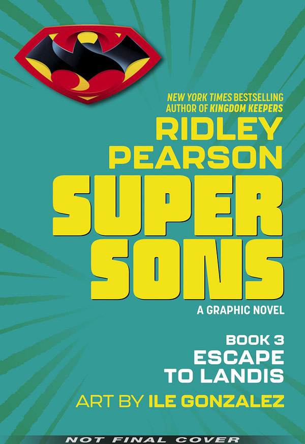 Ridley Pearson and Ileana Gonzales' Third Super Sons Graphic Novel, Escape to Landis