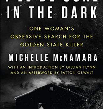 Original Night Stalker I'll be gone in the dark, hardcover, by Michelle McNamara