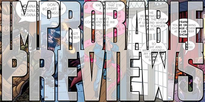 Improbable Previews: Once Upon a Time in the Savage Land…