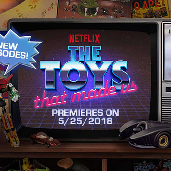 The Toys That Made Us Returns Announcement