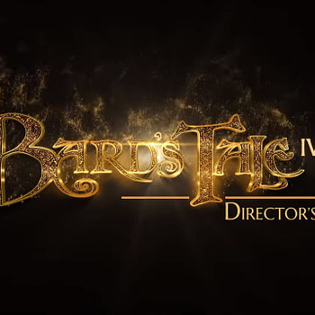 """We Have A Launch Date For """"The Bard's Tale IV: Director's Cut"""""""