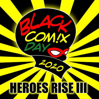 Black Comix Day 2020 Brings A Cultural Spotlight To San Diego