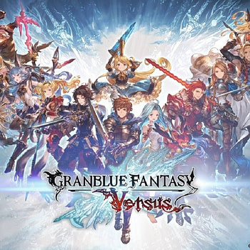 """""""Granblue Fantasy: Versus"""" Launches On March 3rd In North America"""