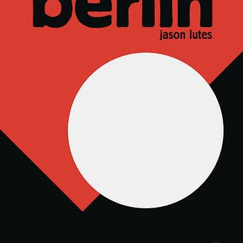 Final Issue of Jason Lutess Berlin and Two New Graphic Novels: Drawn &#038 Quarterly March 2018 Solicits