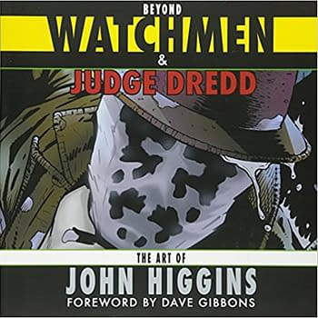 Beyond Watchmen and Judge Dredd: Cover, John Higgins