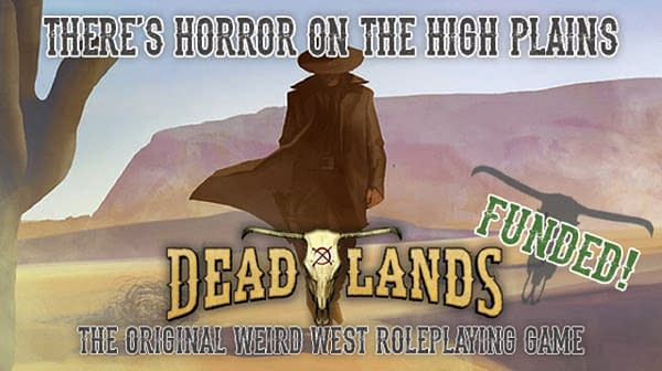 Deadlands, a newly-refurbished Weird West-style game, has been fully funded and then some!