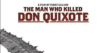 Terry Gilliam's On-Off Quixote Movie Is On Again