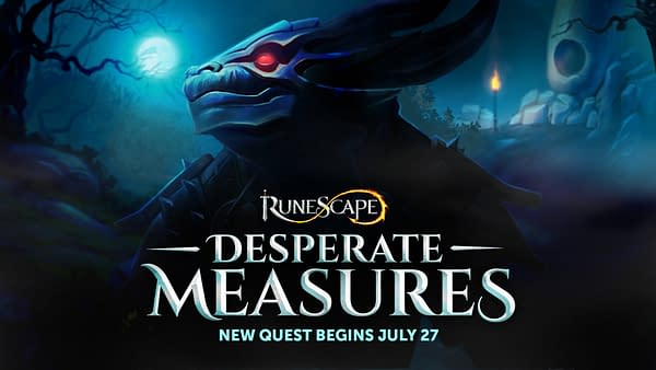 Desperate Measures will be added to the game on July 27th, courtesy of Jagex.