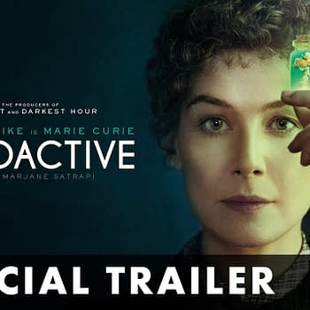 Marjane Satrapi's New Movie Radioactive, Based On Lauren Redniss' Marie Curie Comic, Out in UK on March 20th