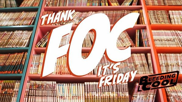 Marvel Comics Return to Schedules - Thank FOC It's Friday.