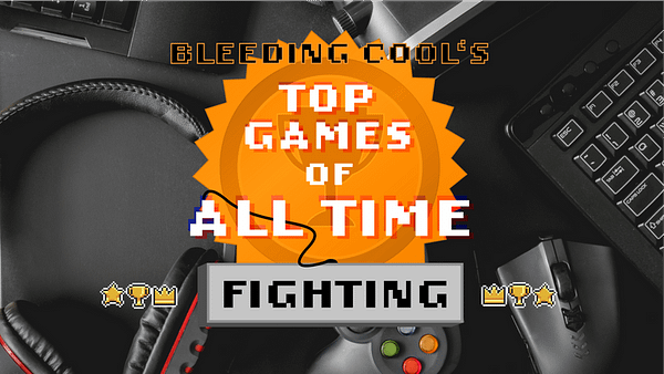 BC's top fighting games of all time