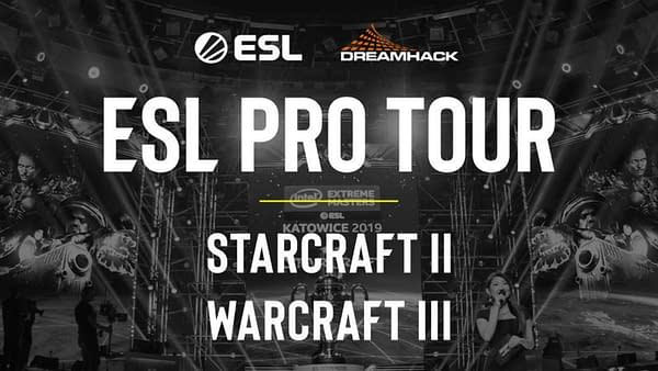 ESL Pro Tour Warcraft 3 Starcraft 2