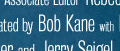 Batman Created By Bob Kane With Bill Finger The New Batman Creator Credit In The Comics Official