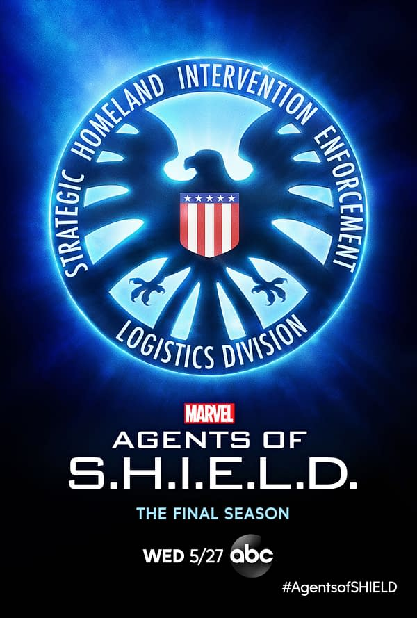 Here's the official poster for the final season of Marvel's Agents of S.H.I.E.L.D., courtesy of ABC.