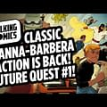 Talking Comics &#8211 Future Quest #1 Mae #1 Civil War II #0 RIP Troy Wall &#038 More