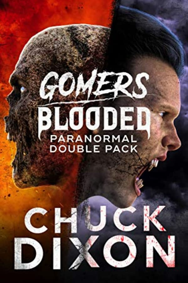 Chuck Dixon Publishes Two Novels in One for Hallowe'en, Gomers and Blooded