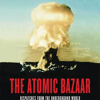Pulse Films Goes Nuclear with Series Adaptation of The Atomic Bazaar