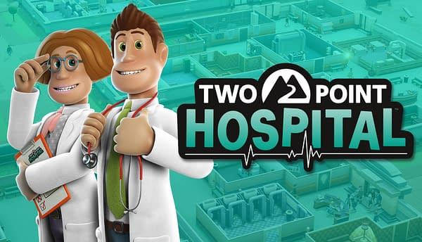 """Two Point Hospital"" Is Coming To Consoles In Late 2019"