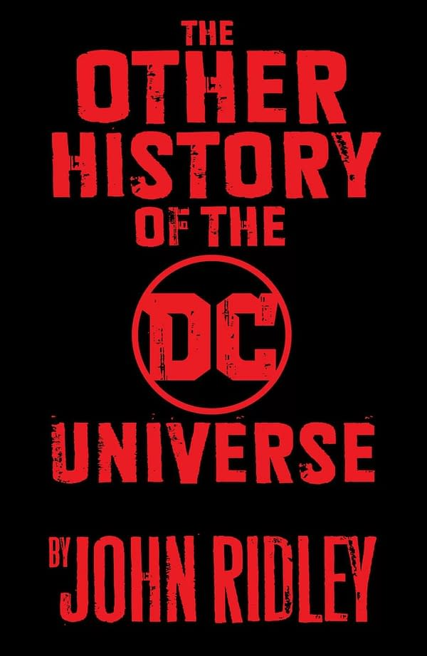 """12 Years A Slave's John Ridley Tells the """"Other"""" History of the DC Universe"""
