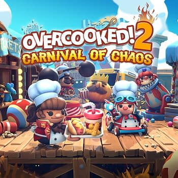 "The ""Overcooked! 2"" Carnival Of Chaos DLC Launches Today"