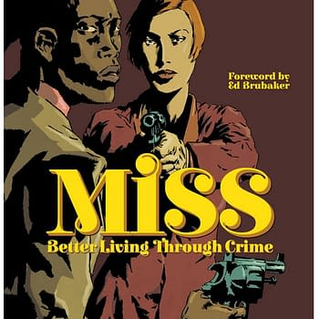 Miss. Better Living Through Crime by Philippe Thirault, Marc Riou & Mark Vigouroux from Humanoids.
