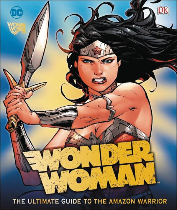Reviewing Wonder Woman: The Ultimate Guide to The Amazon Princess from DK Books