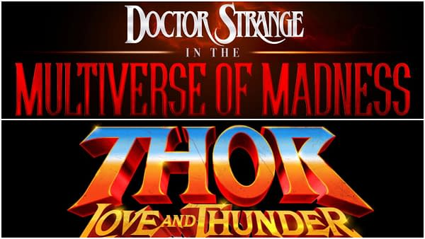 The official logos for Doctor Strange in the Multiverse of Madness and Thor: Love and Thunder. Credit: Marvel Studios/Disney