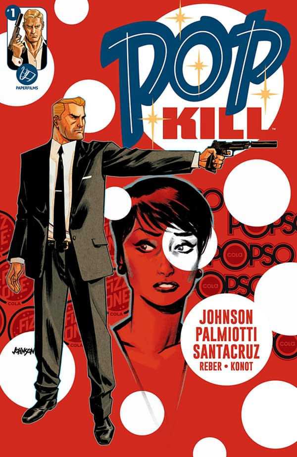 Fizz One Cola Revealed as Jimmy Palmiotti and Dave Johnson's Pop Kill.