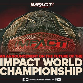 Impact Wrestling Preview: Is the World Championship Pregnant