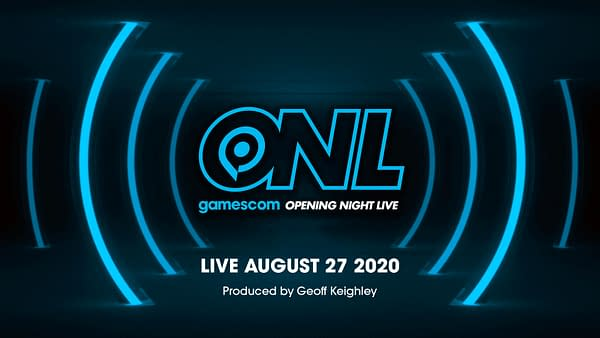 Gamescom will hold Opening Night Live on August 27th.