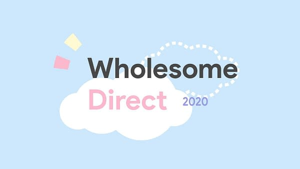The Wholesome Direct live stream will happen on May 26th, 2020.