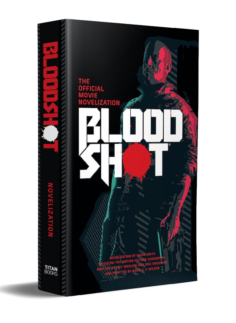 Valiant Announces Bloodshot Novel Based on Bloodshot Movie Based on Bloodshot Comics