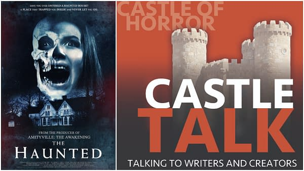 L-R: L'affiche officielle de The Haunted. Le logo officiel du Castle Talk Podcast et utilisé avec permission.
