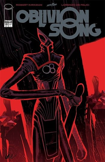 Robert Kirkmanand Lorenzo de Felici's Oblivion Song #19 Promises Answers – Will It Deliver?