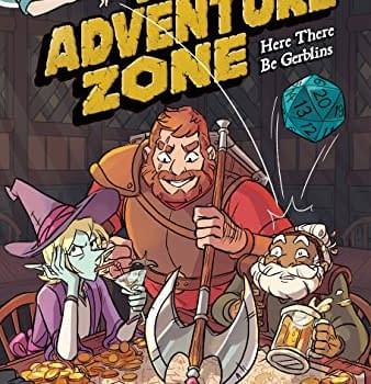 D&#038D Without the Scariness &#8211 Adventure Zone: Here There be Gerblins Reviewed