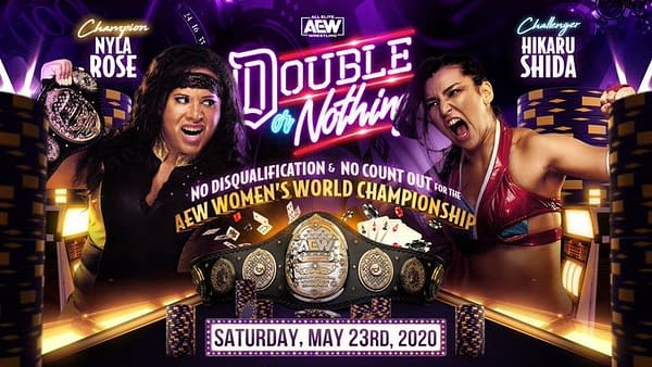 Nyla Rose defends her AEW Women's Championship against Hikaru Shida at AEW Double or Nothing