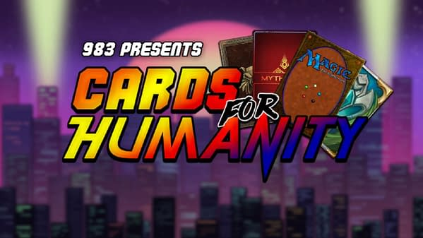 Cards For Humanity will raise funds for the Covid-19 Solidarity Response Fund, courtesy of 983 Media.