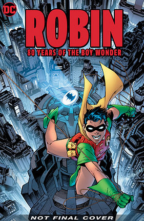 Robin: 80 Years Of The Boy Wonder, one of many DC Big Books in 2020 and 2021