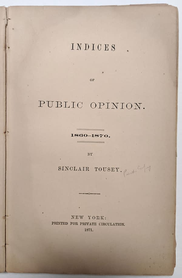 Indices of Public Opinion 1860-1870 by American News Company Founder Sinclair Tousey.