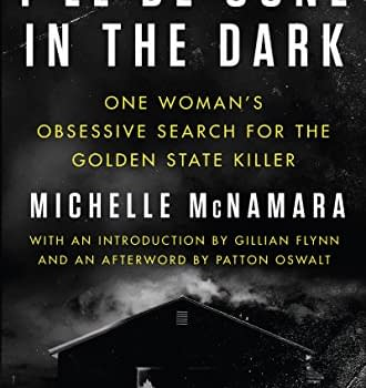 Original Night Stalker I'll be gone in the dark, hardcover, by Michelle McNamara