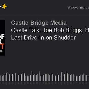 Joe Bob Briggs and The Last Drive-In returns to Shudder this month, image courtesy of Castle Talk podcast.